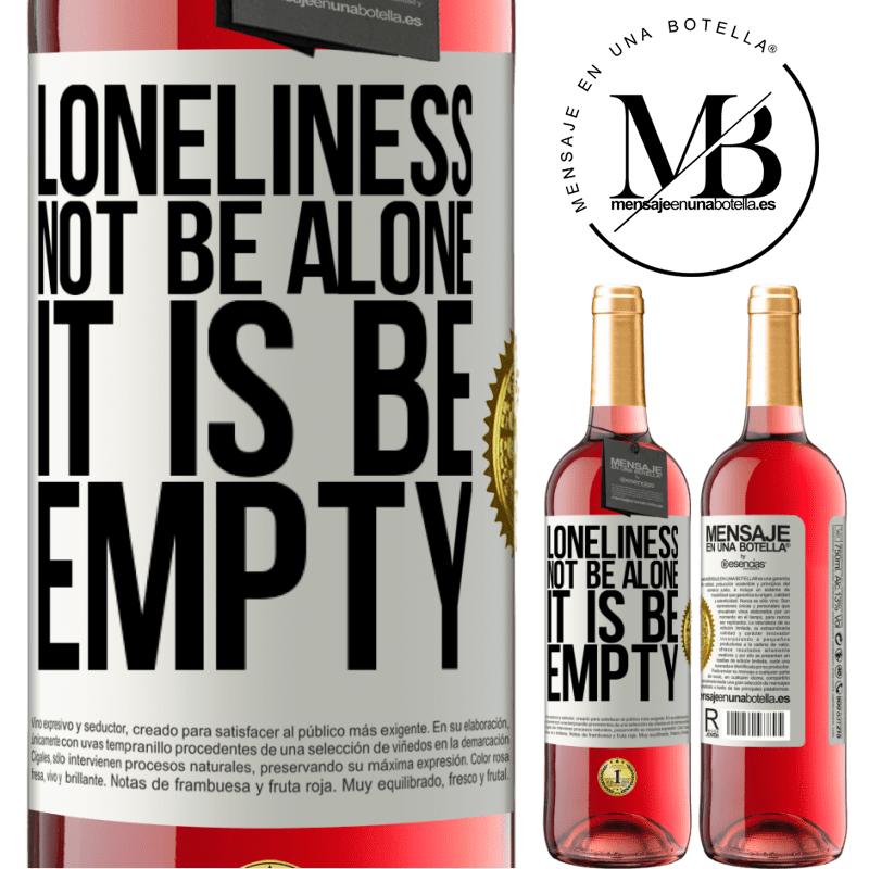 24,95 € Free Shipping | Rosé Wine ROSÉ Edition Loneliness not be alone, it is be empty White Label. Customizable label Young wine Harvest 2020 Tempranillo