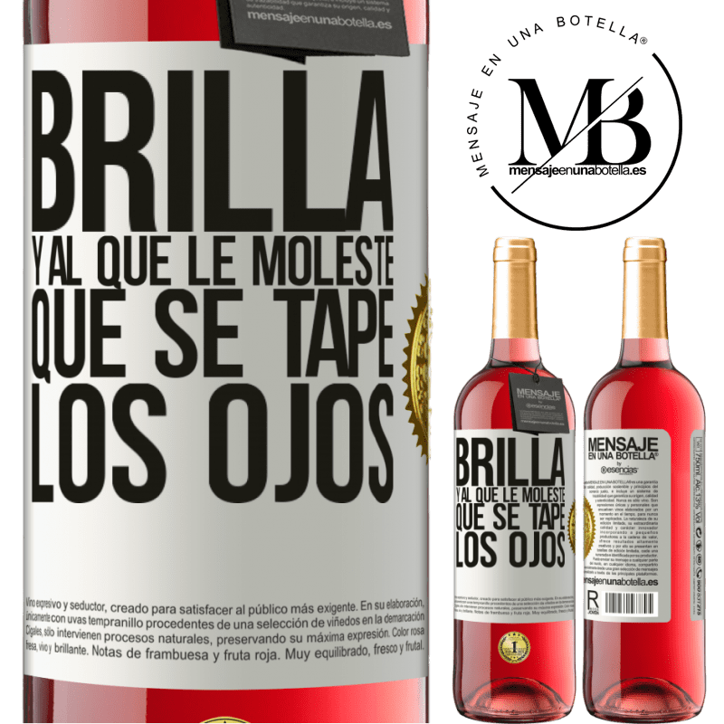24,95 € Envoi gratuit   Vin rosé Édition ROSÉ Brille et qui te dérange, couvre tes yeux Étiquette Blanche. Étiquette personnalisable Vin jeune Récolte 2020 Tempranillo