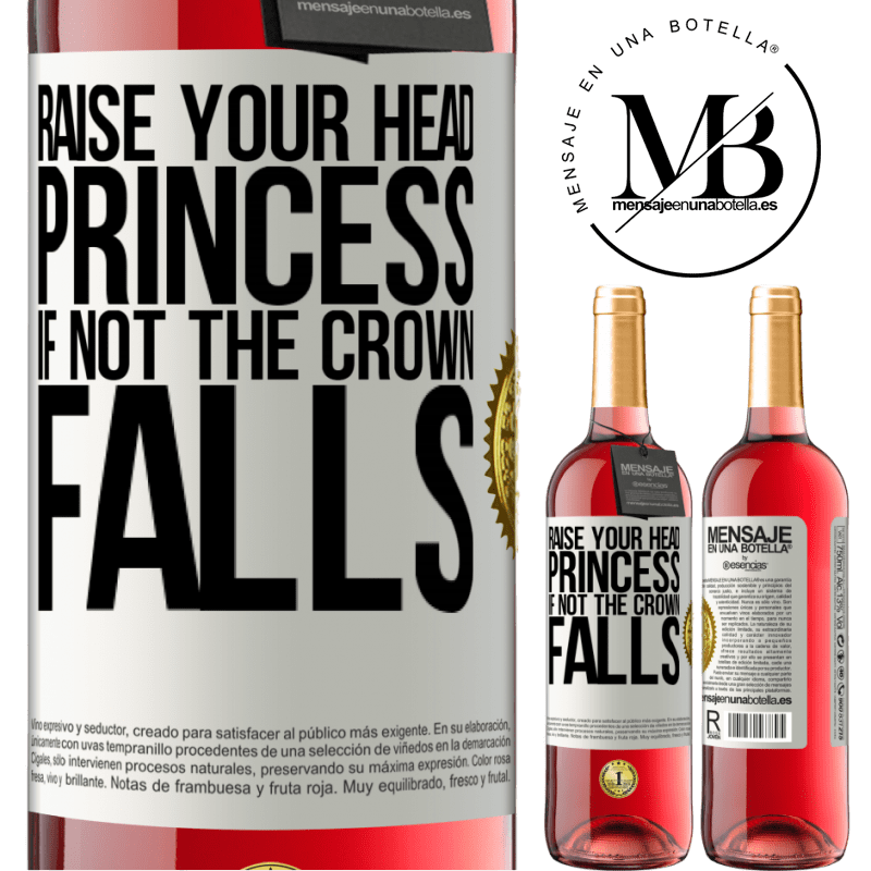 24,95 € Free Shipping   Rosé Wine ROSÉ Edition Raise your head, princess. If not the crown falls White Label. Customizable label Young wine Harvest 2020 Tempranillo