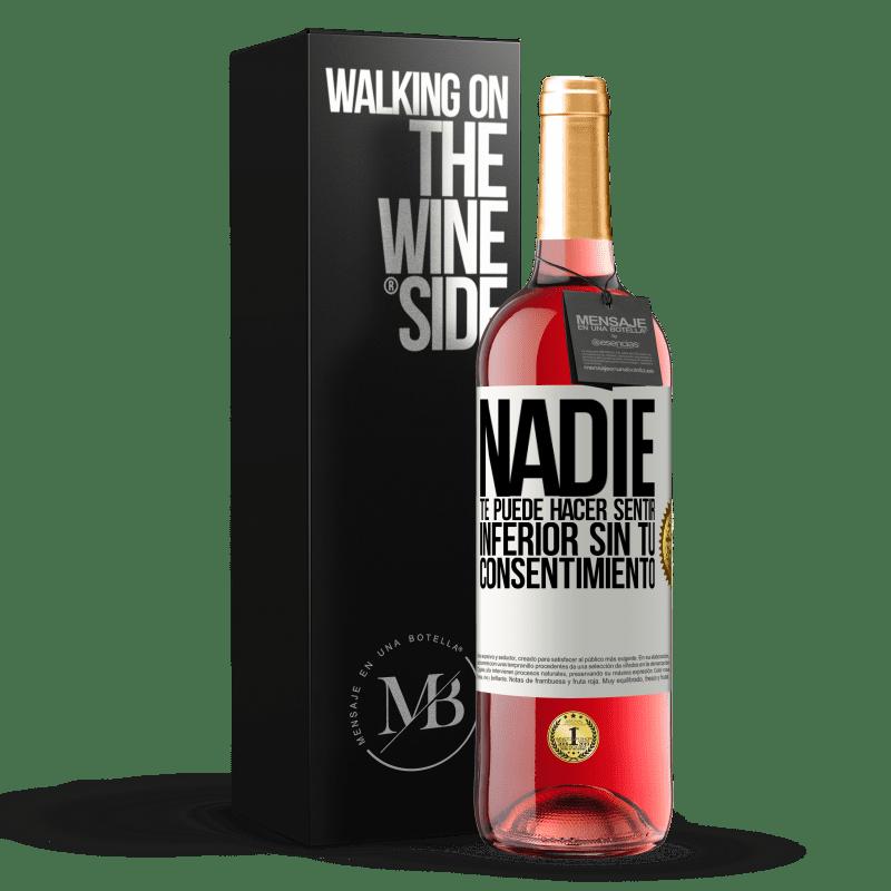24,95 € Envoi gratuit | Vin rosé Édition ROSÉ Personne ne peut vous faire sentir inférieur sans votre consentement Étiquette Blanche. Étiquette personnalisable Vin jeune Récolte 2020 Tempranillo