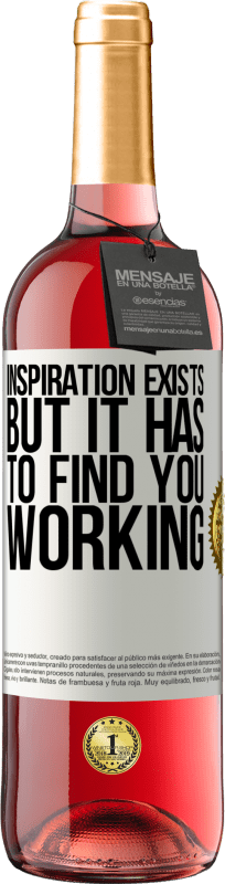 24,95 € | Rosé Wine ROSÉ Edition Inspiration exists, but it has to find you working White Label. Customizable label Young wine Harvest 2020 Tempranillo