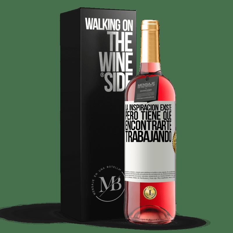 24,95 € Envoi gratuit   Vin rosé Édition ROSÉ L'inspiration existe, mais elle doit vous trouver en train de travailler Étiquette Blanche. Étiquette personnalisable Vin jeune Récolte 2020 Tempranillo