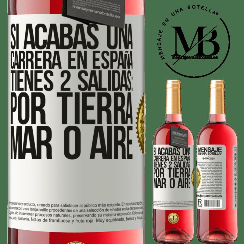 24,95 € Envoi gratuit | Vin rosé Édition ROSÉ Si vous terminez une course en Espagne, vous avez 3 départs: par voie terrestre, maritime ou aérienne Étiquette Blanche. Étiquette personnalisable Vin jeune Récolte 2020 Tempranillo
