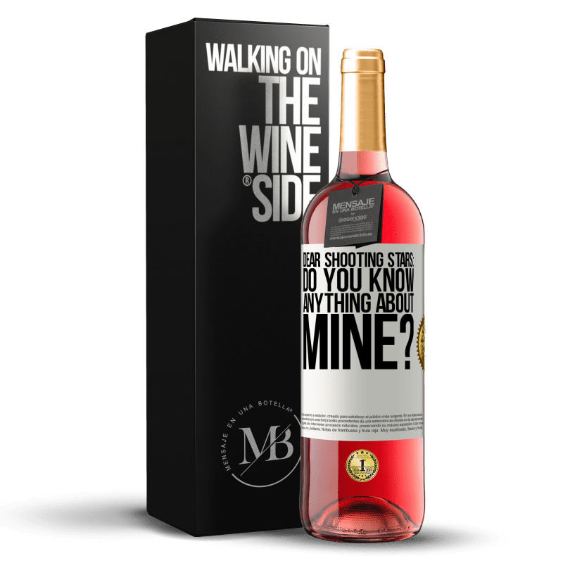 24,95 € Free Shipping | Rosé Wine ROSÉ Edition Dear shooting stars: do you know anything about mine? White Label. Customizable label Young wine Harvest 2020 Tempranillo