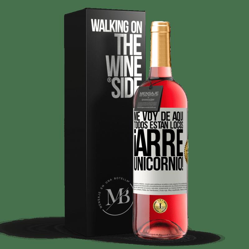 24,95 € Envoi gratuit   Vin rosé Édition ROSÉ Je pars d'ici, tout le monde est fou! Licorne! Étiquette Blanche. Étiquette personnalisable Vin jeune Récolte 2020 Tempranillo