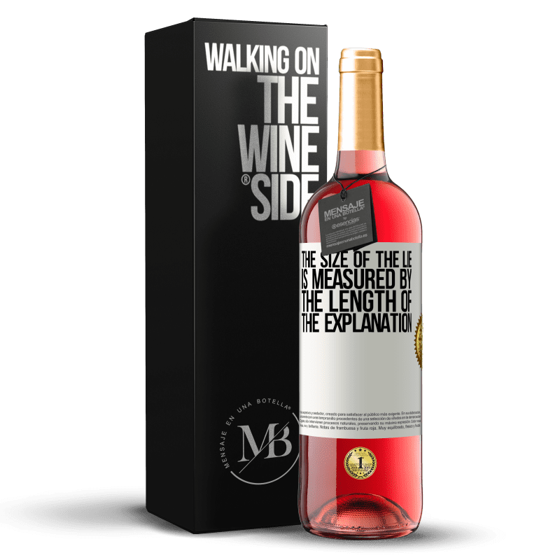 24,95 € Free Shipping | Rosé Wine ROSÉ Edition The size of the lie is measured by the length of the explanation White Label. Customizable label Young wine Harvest 2020 Tempranillo