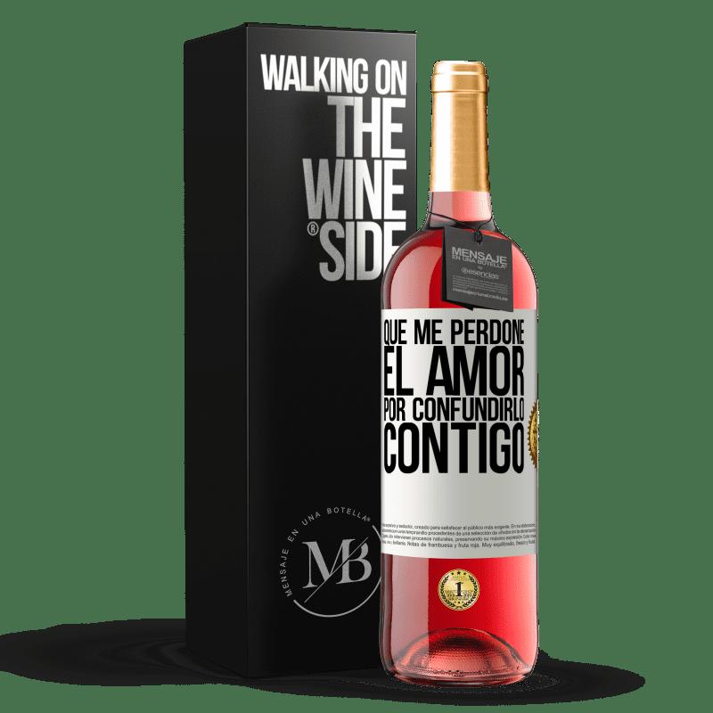 24,95 € Envoi gratuit | Vin rosé Édition ROSÉ Que l'amour me pardonne de l'avoir confondu avec toi Étiquette Blanche. Étiquette personnalisable Vin jeune Récolte 2020 Tempranillo