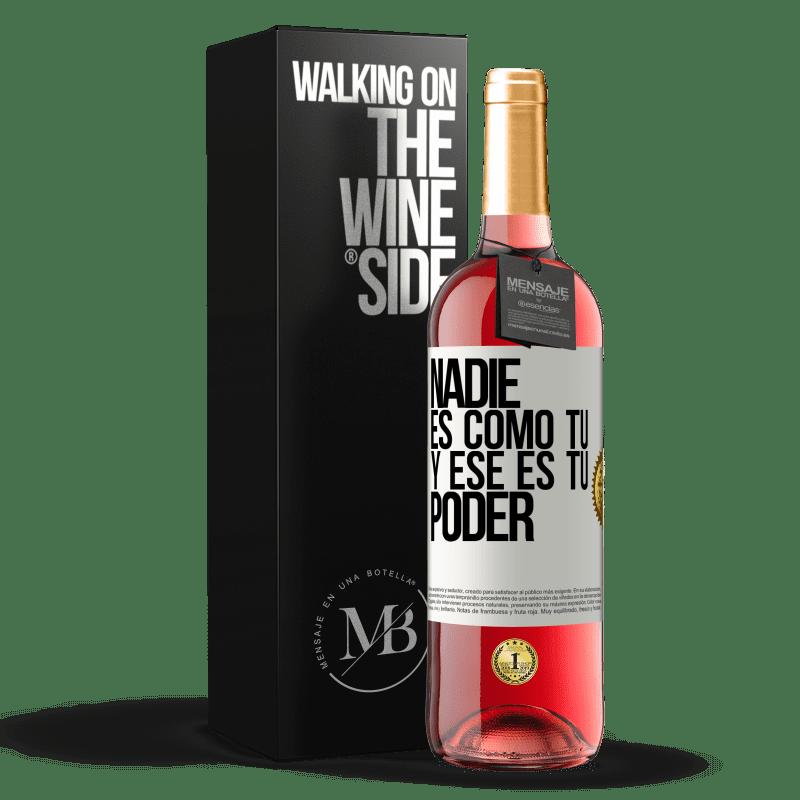 24,95 € Envoi gratuit | Vin rosé Édition ROSÉ Personne n'est comme toi, et c'est ton pouvoir Étiquette Blanche. Étiquette personnalisable Vin jeune Récolte 2020 Tempranillo