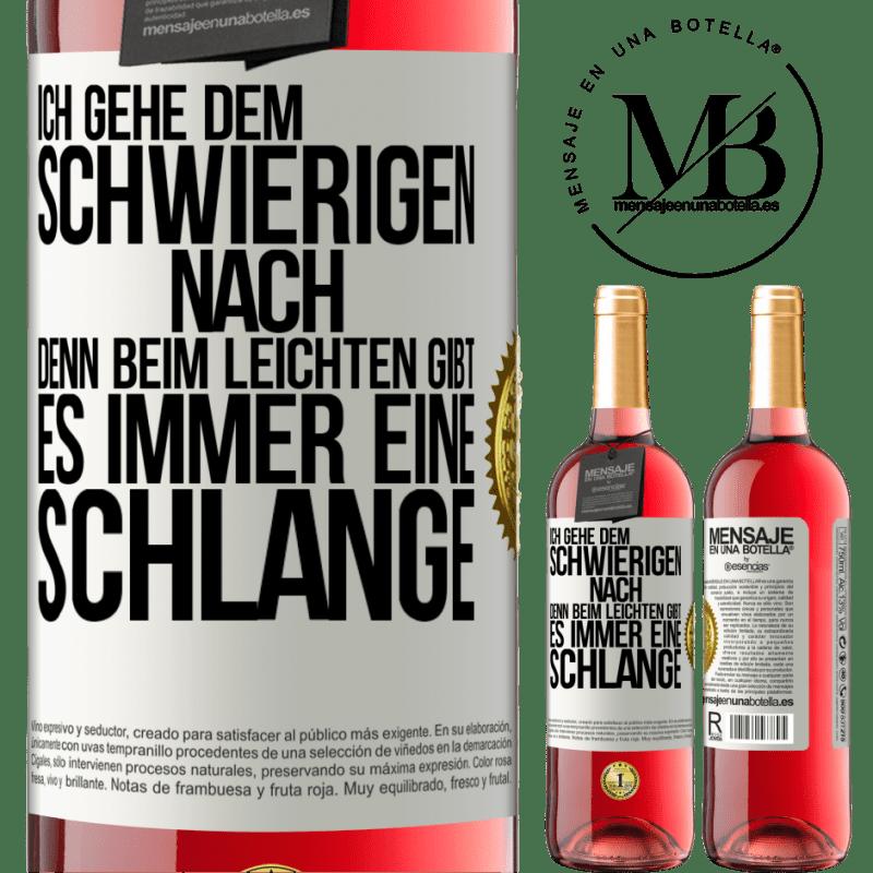 24,95 € Kostenloser Versand | Roséwein ROSÉ Ausgabe Ich gehe dem Schwierigen nach, denn im Leichten gibt es immer eine Linie Weißes Etikett. Anpassbares Etikett Junger Wein Ernte 2020 Tempranillo