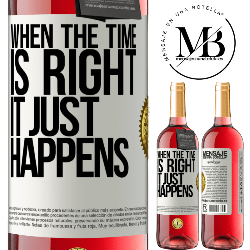 24,95 € Free Shipping | Rosé Wine ROSÉ Edition When the time is right, it just happens White Label. Customizable label Young wine Harvest 2020 Tempranillo