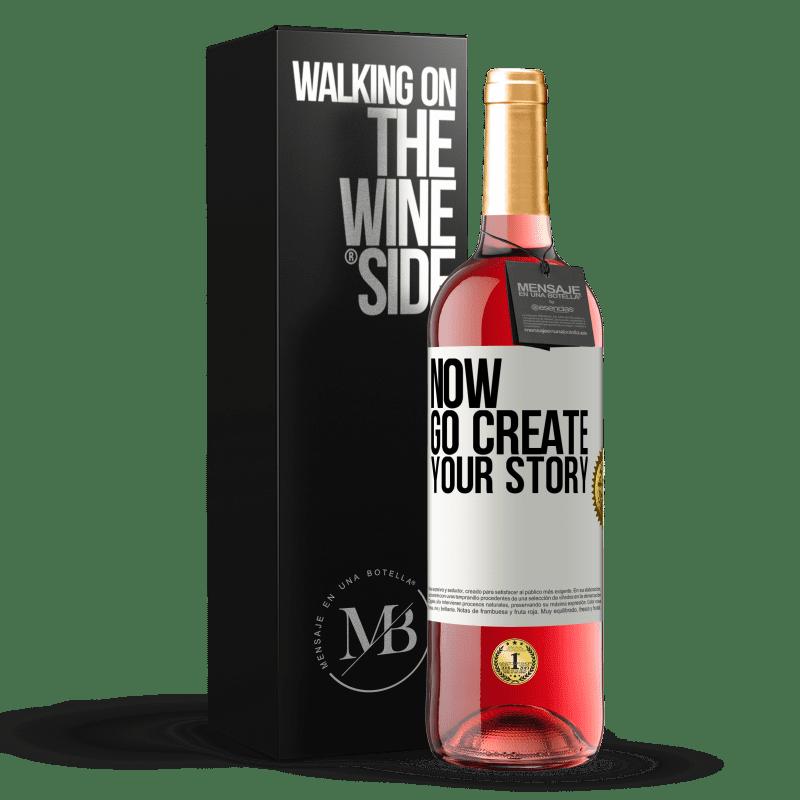 24,95 € Envoi gratuit   Vin rosé Édition ROSÉ Now, go create your story Étiquette Blanche. Étiquette personnalisable Vin jeune Récolte 2020 Tempranillo
