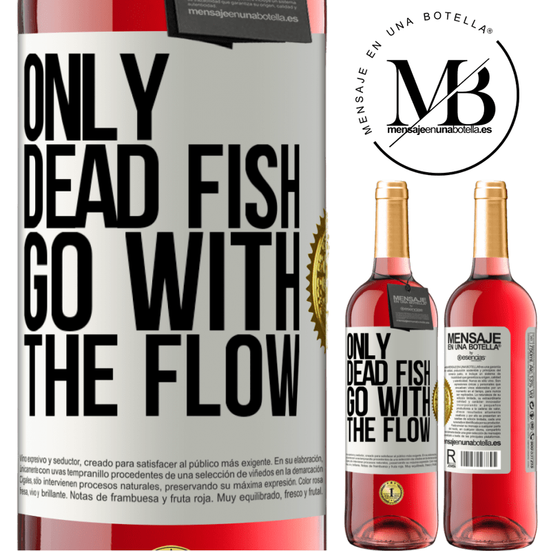 24,95 € Free Shipping   Rosé Wine ROSÉ Edition Only dead fish go with the flow White Label. Customizable label Young wine Harvest 2020 Tempranillo