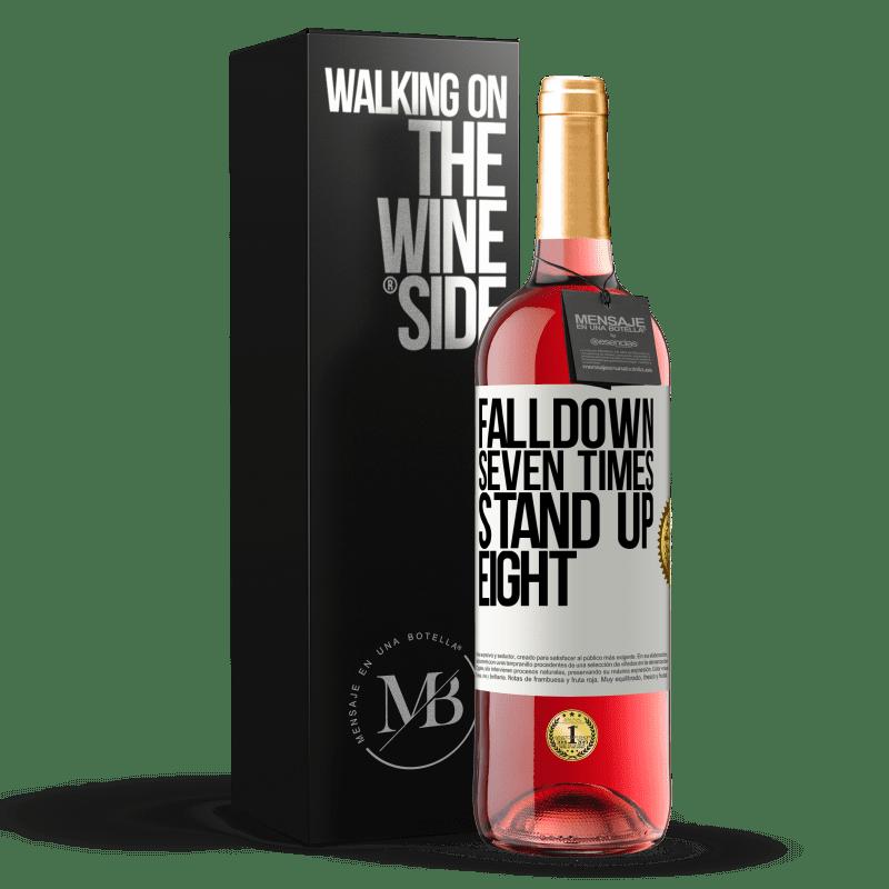 24,95 € Envoi gratuit | Vin rosé Édition ROSÉ Falldown seven times. Stand up eight Étiquette Blanche. Étiquette personnalisable Vin jeune Récolte 2020 Tempranillo