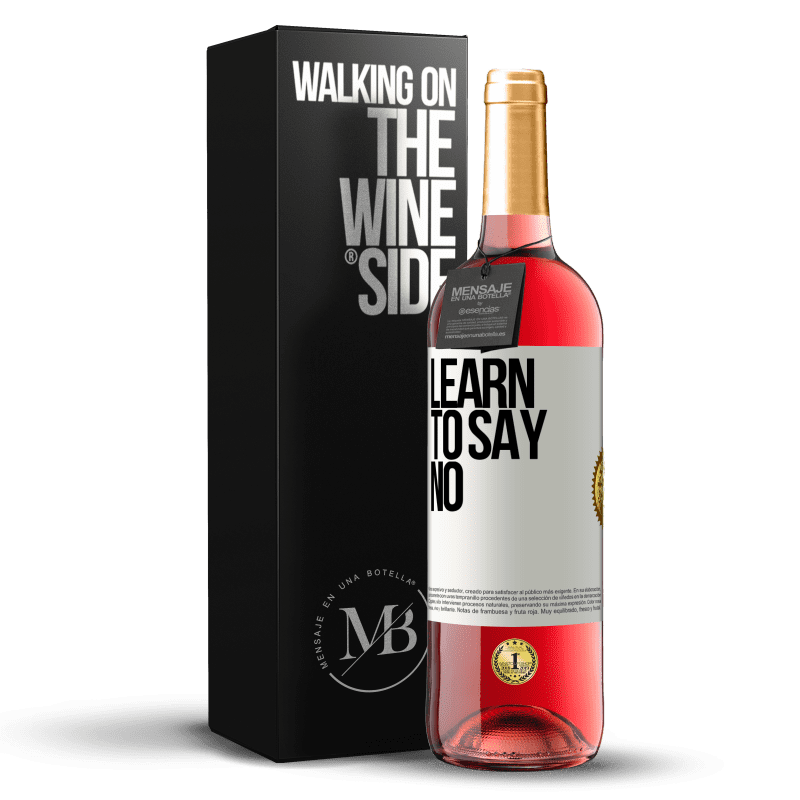 24,95 € Free Shipping | Rosé Wine ROSÉ Edition Learn to say no White Label. Customizable label Young wine Harvest 2020 Tempranillo