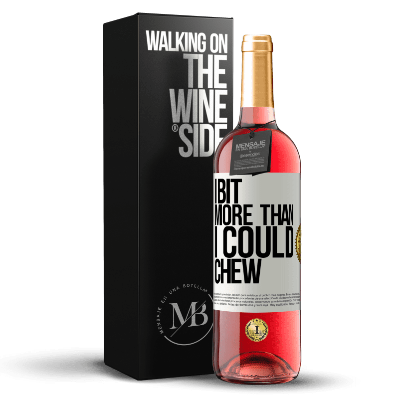 24,95 € Free Shipping | Rosé Wine ROSÉ Edition I bit more than I could chew White Label. Customizable label Young wine Harvest 2020 Tempranillo