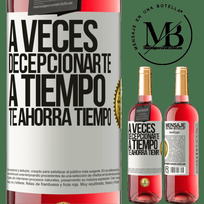 24,95 € Envoi gratuit | Vin rosé Édition ROSÉ Parfois, vous laisser gagner du temps vous fait gagner du temps Étiquette Blanche. Étiquette personnalisable Vin jeune Récolte 2020 Tempranillo