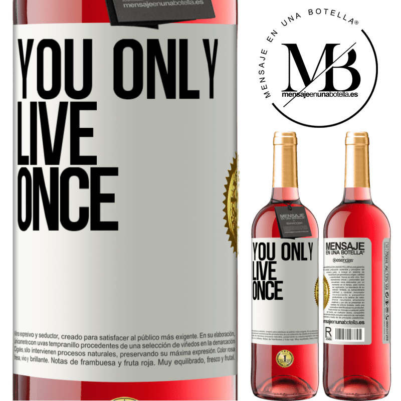 24,95 € Free Shipping | Rosé Wine ROSÉ Edition You only live once White Label. Customizable label Young wine Harvest 2020 Tempranillo