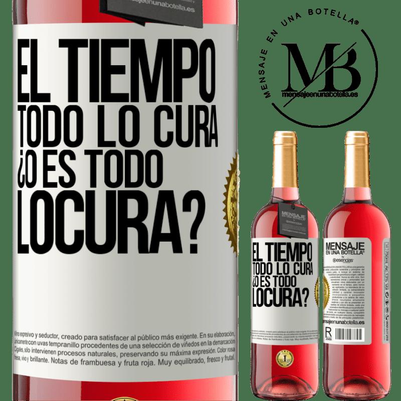 24,95 € Free Shipping   Rosé Wine ROSÉ Edition El tiempo todo lo cura, ¿o es todo locura? White Label. Customizable label Young wine Harvest 2020 Tempranillo
