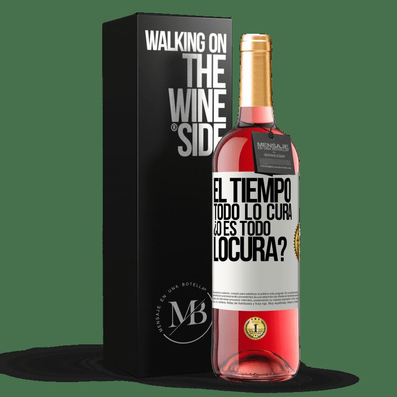 24,95 € Envoi gratuit   Vin rosé Édition ROSÉ El tiempo todo lo cura, ¿o es todo locura? Étiquette Blanche. Étiquette personnalisable Vin jeune Récolte 2020 Tempranillo