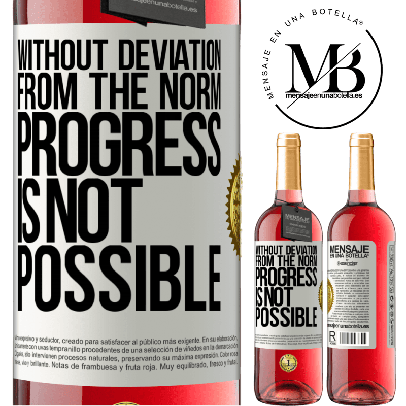 24,95 € Free Shipping   Rosé Wine ROSÉ Edition Without deviation from the norm, progress is not possible White Label. Customizable label Young wine Harvest 2020 Tempranillo