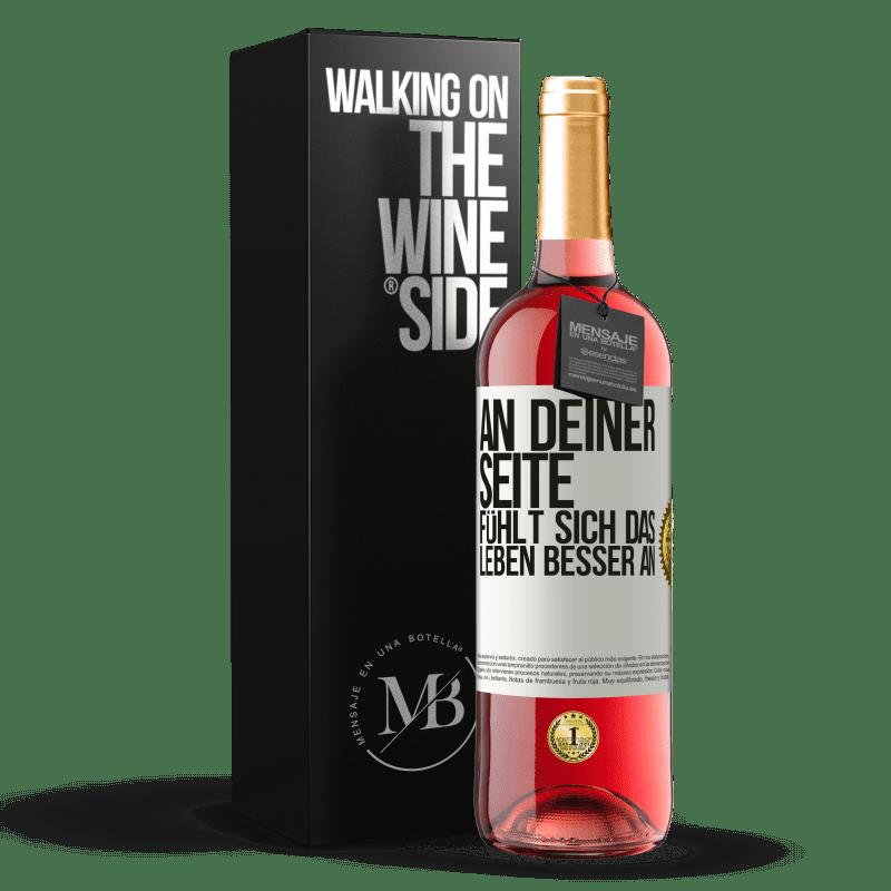 24,95 € Kostenloser Versand | Roséwein ROSÉ Ausgabe An deiner Seite fühlt sich das Leben besser an Weißes Etikett. Anpassbares Etikett Junger Wein Ernte 2020 Tempranillo