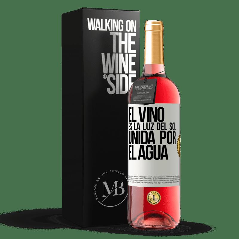 24,95 € Envío gratis | Vino Rosado Edición ROSÉ El vino es la luz del sol, unida por el agua Etiqueta Blanca. Etiqueta personalizable Vino joven Cosecha 2020 Tempranillo