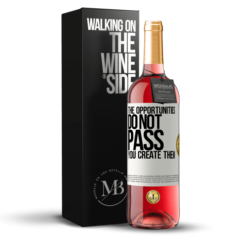 24,95 € Free Shipping | Rosé Wine ROSÉ Edition The opportunities do not pass. You create them White Label. Customizable label Young wine Harvest 2020 Tempranillo