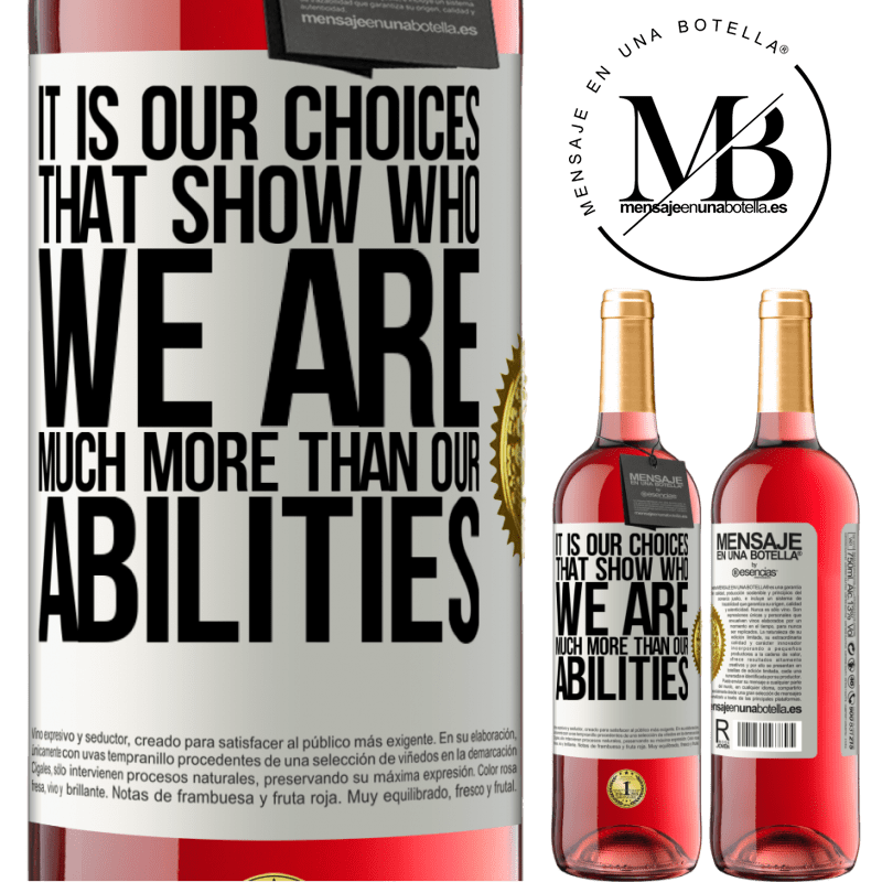 24,95 € Free Shipping   Rosé Wine ROSÉ Edition It is our choices that show who we are, much more than our abilities White Label. Customizable label Young wine Harvest 2020 Tempranillo