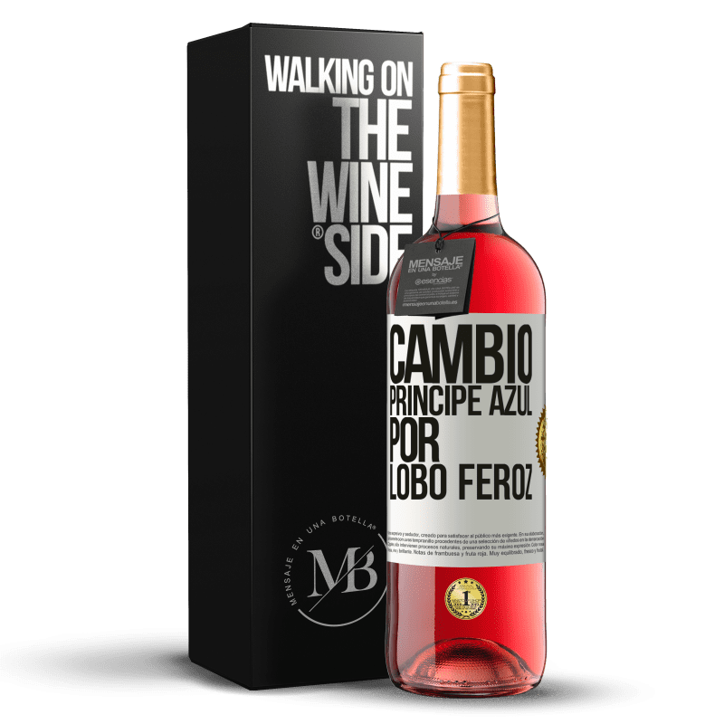 24,95 € Free Shipping | Rosé Wine ROSÉ Edition Change blue prince for fierce wolf White Label. Customizable label Young wine Harvest 2020 Tempranillo