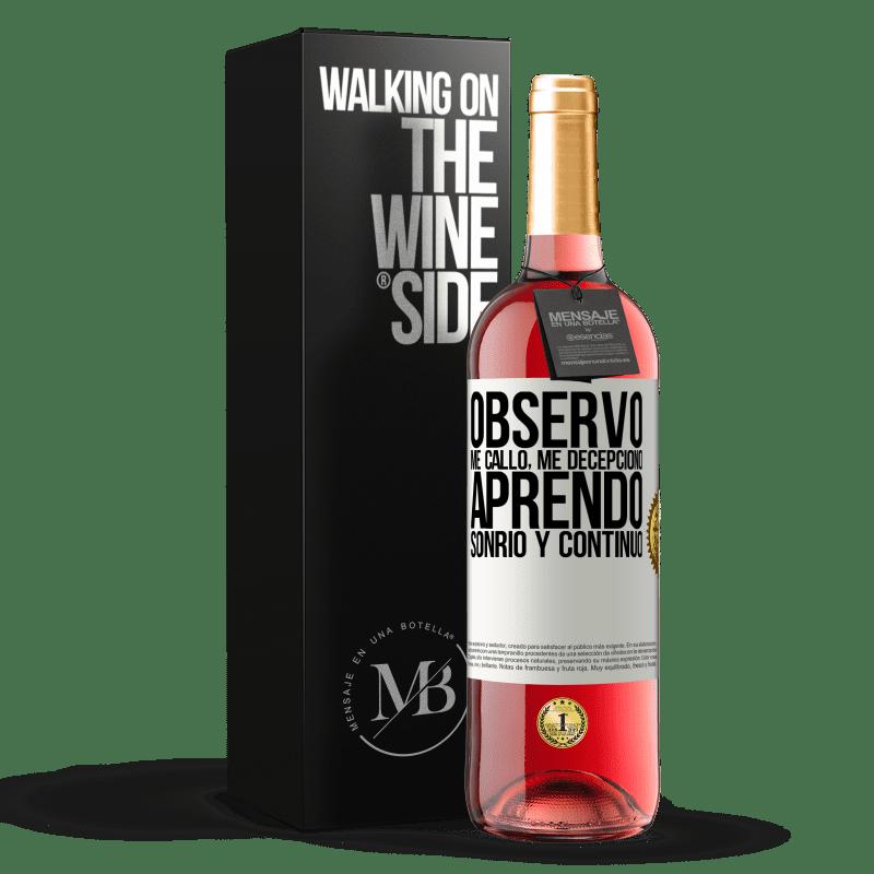 24,95 € Envoi gratuit   Vin rosé Édition ROSÉ Je regarde, je me tais, je suis déçu, j'apprends, je souris et je continue Étiquette Blanche. Étiquette personnalisable Vin jeune Récolte 2020 Tempranillo