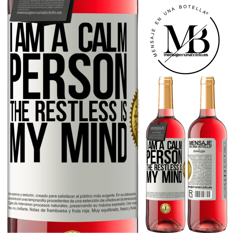 24,95 € Free Shipping   Rosé Wine ROSÉ Edition I am a calm person, the restless is my mind White Label. Customizable label Young wine Harvest 2020 Tempranillo