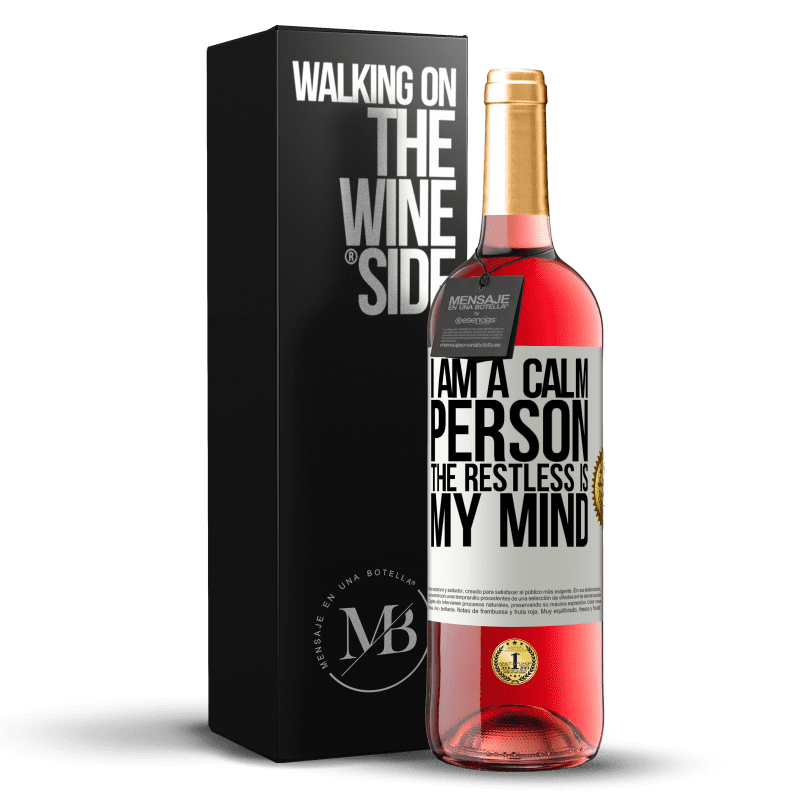 24,95 € Free Shipping | Rosé Wine ROSÉ Edition I am a calm person, the restless is my mind White Label. Customizable label Young wine Harvest 2020 Tempranillo