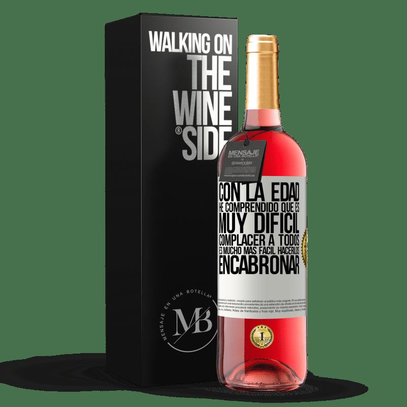 24,95 € Envoi gratuit | Vin rosé Édition ROSÉ Avec l'âge, j'ai compris qu'il est très difficile de plaire à tout le monde. Il est beaucoup plus facile de les faire chier Étiquette Blanche. Étiquette personnalisable Vin jeune Récolte 2020 Tempranillo
