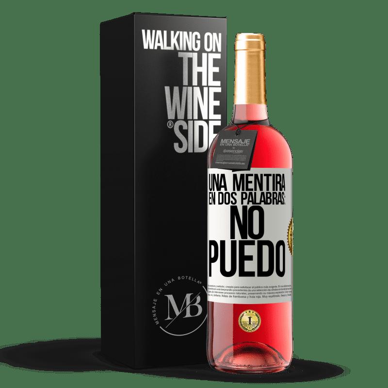 24,95 € Envoi gratuit | Vin rosé Édition ROSÉ Un mensonge en deux mots: je ne peux pas Étiquette Blanche. Étiquette personnalisable Vin jeune Récolte 2020 Tempranillo