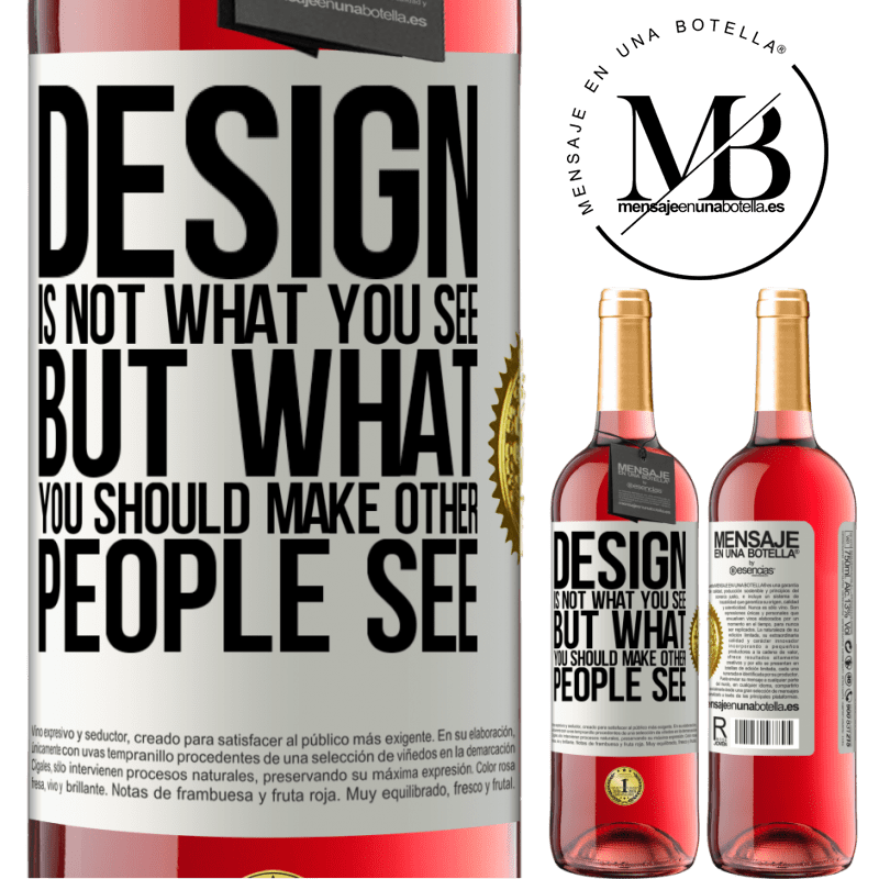24,95 € Free Shipping   Rosé Wine ROSÉ Edition Design is not what you see, but what you should make other people see White Label. Customizable label Young wine Harvest 2020 Tempranillo