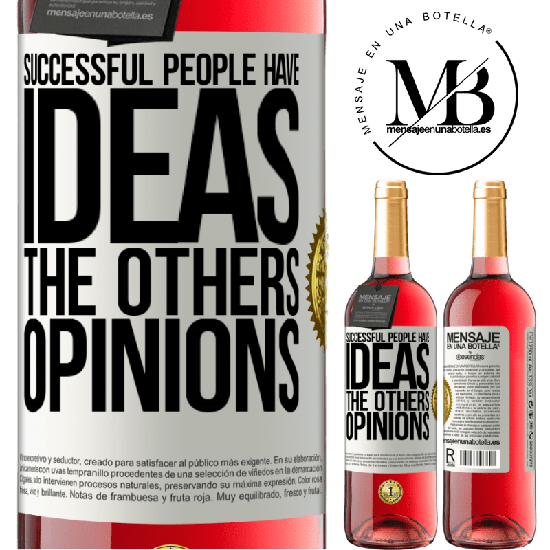 24,95 € Free Shipping | Rosé Wine ROSÉ Edition Successful people have ideas. The others ... opinions White Label. Customizable label Young wine Harvest 2020 Tempranillo
