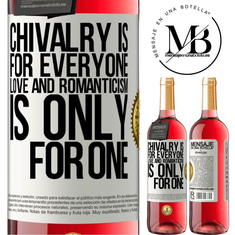 24,95 € Free Shipping | Rosé Wine ROSÉ Edition Chivalry is for everyone. Love and romanticism is only for one White Label. Customizable label Young wine Harvest 2020 Tempranillo