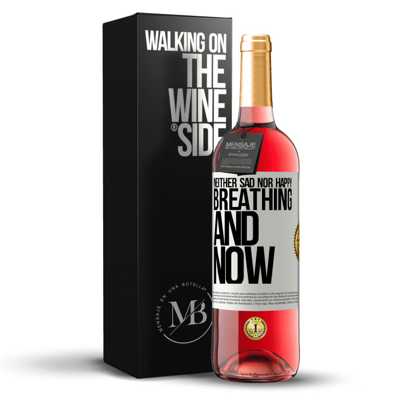 24,95 € Free Shipping | Rosé Wine ROSÉ Edition Neither sad nor happy. Breathing and now White Label. Customizable label Young wine Harvest 2020 Tempranillo