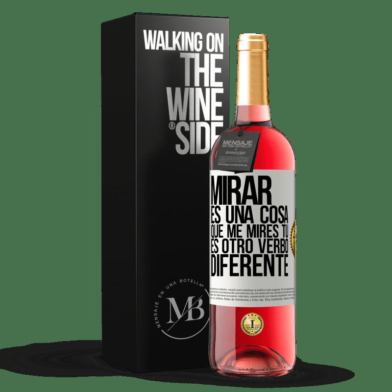 24,95 € Envoi gratuit   Vin rosé Édition ROSÉ Regarder est une chose. Regardez-moi, vous êtes un autre verbe différent Étiquette Blanche. Étiquette personnalisable Vin jeune Récolte 2020 Tempranillo