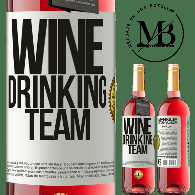 24,95 € Envoi gratuit | Vin rosé Édition ROSÉ Wine drinking team Étiquette Blanche. Étiquette personnalisable Vin jeune Récolte 2020 Tempranillo