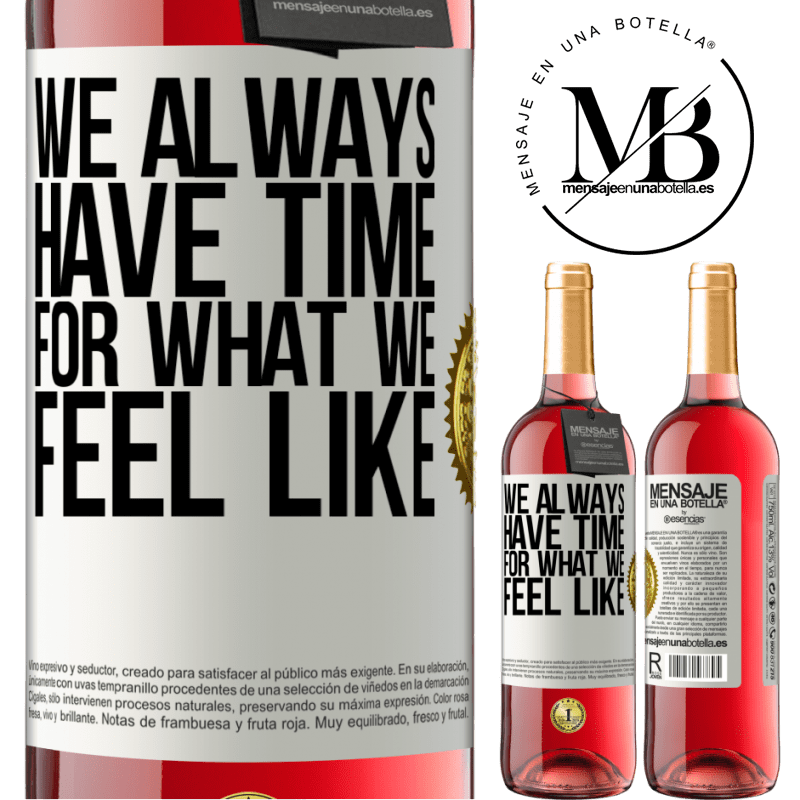 24,95 € Free Shipping | Rosé Wine ROSÉ Edition We always have time for what we feel like White Label. Customizable label Young wine Harvest 2020 Tempranillo