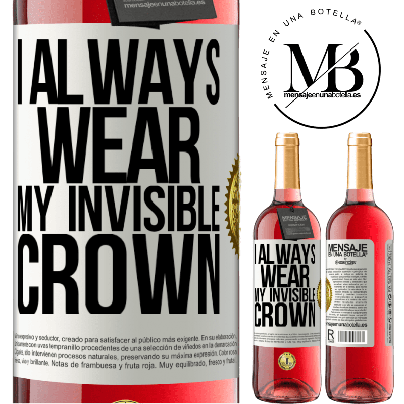 24,95 € Free Shipping   Rosé Wine ROSÉ Edition I always wear my invisible crown White Label. Customizable label Young wine Harvest 2020 Tempranillo