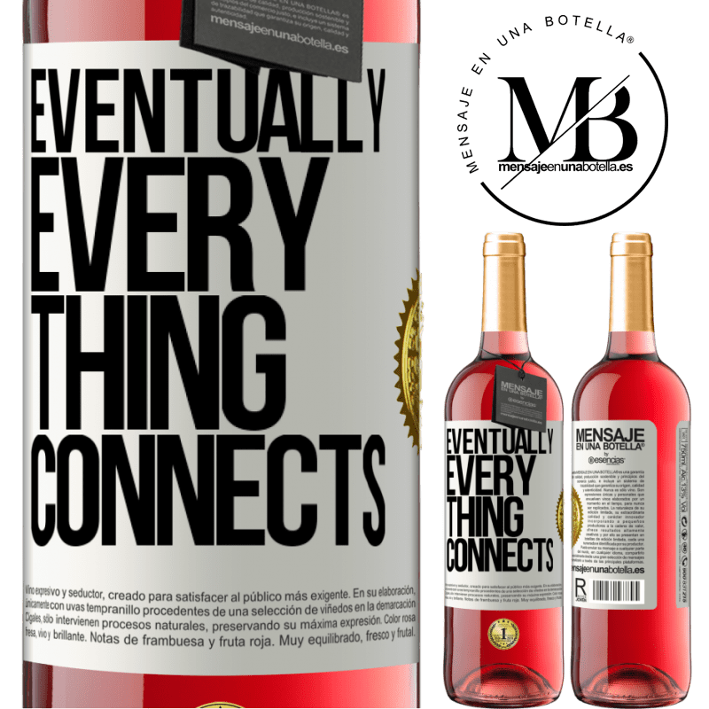 24,95 € Free Shipping | Rosé Wine ROSÉ Edition Eventually, everything connects White Label. Customizable label Young wine Harvest 2020 Tempranillo