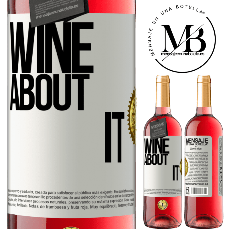 24,95 € Free Shipping   Rosé Wine ROSÉ Edition Wine about it White Label. Customizable label Young wine Harvest 2020 Tempranillo