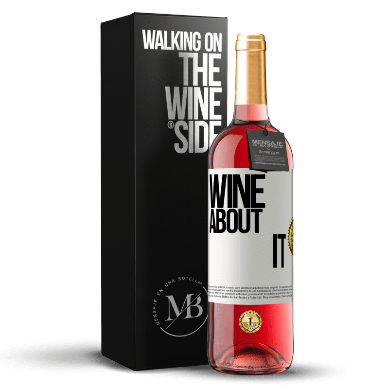 24,95 € Free Shipping | Rosé Wine ROSÉ Edition Wine about it White Label. Customizable label Young wine Harvest 2020 Tempranillo