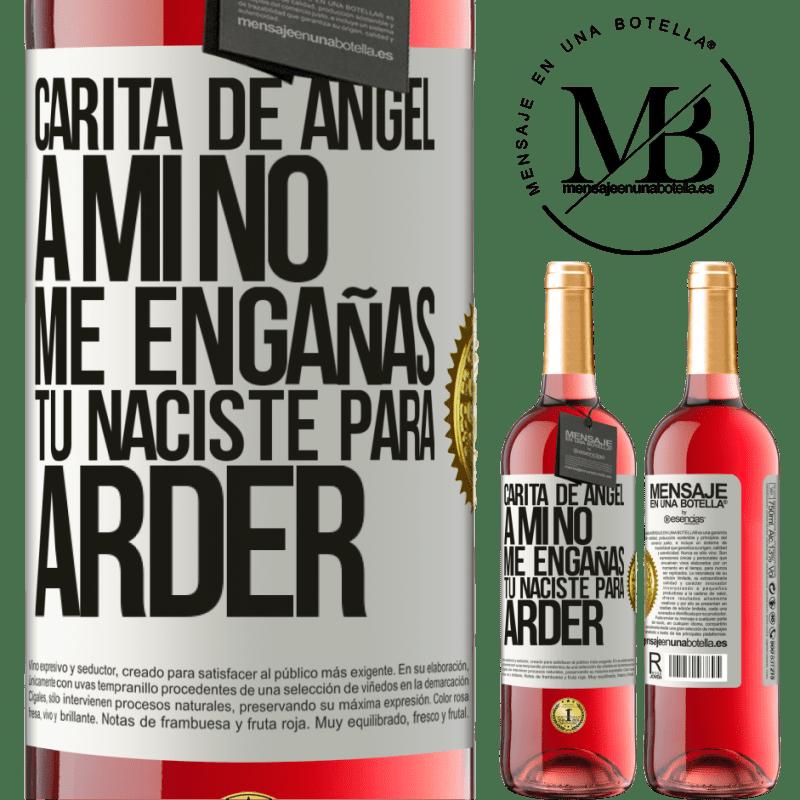 24,95 € Envoi gratuit   Vin rosé Édition ROSÉ Visage d'ange, tu ne me trompes pas, tu es né pour brûler Étiquette Blanche. Étiquette personnalisable Vin jeune Récolte 2020 Tempranillo