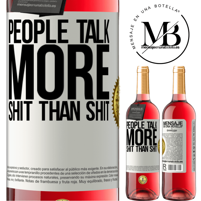 24,95 € Free Shipping | Rosé Wine ROSÉ Edition People talk more shit than shit White Label. Customizable label Young wine Harvest 2020 Tempranillo
