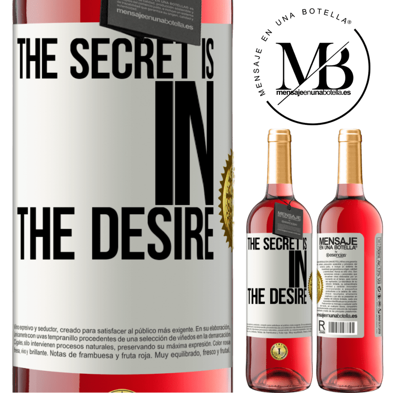24,95 € Free Shipping   Rosé Wine ROSÉ Edition The secret is in the desire White Label. Customizable label Young wine Harvest 2020 Tempranillo