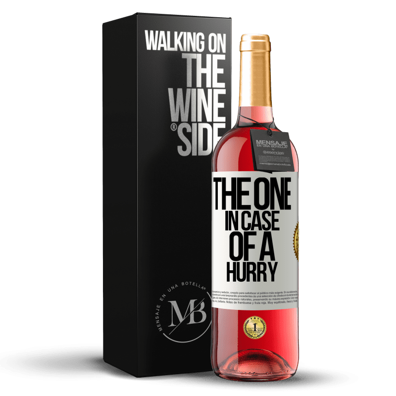 24,95 € Kostenloser Versand   Roséwein ROSÉ Ausgabe The one in case of a hurry Weißes Etikett. Anpassbares Etikett Junger Wein Ernte 2020 Tempranillo