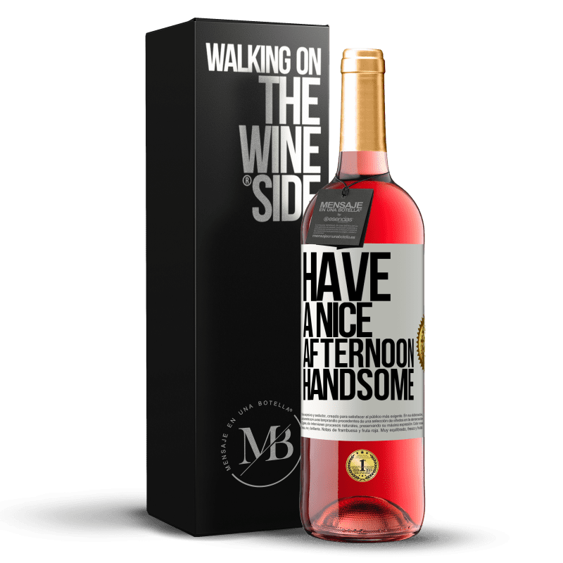 24,95 € Free Shipping   Rosé Wine ROSÉ Edition Have a nice afternoon, handsome White Label. Customizable label Young wine Harvest 2020 Tempranillo